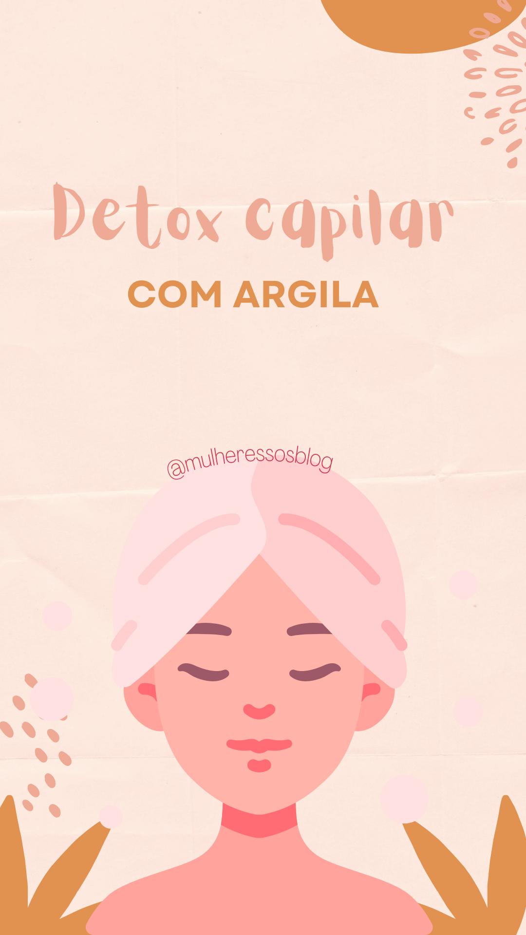 Detox capilar com argila para limpar o couro cabeludo, com o fazer em casa